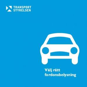 Välj rätt fordonsbelysning